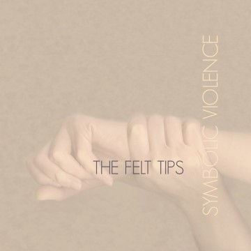 The-Felt-Tips-Symbolic-Violence