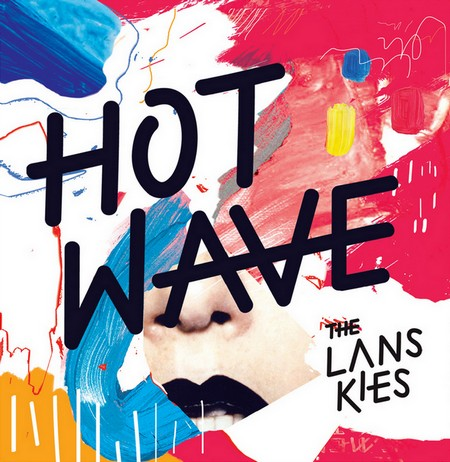 the-lanskies-hot-wave