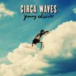 circa-waves-young-chasers