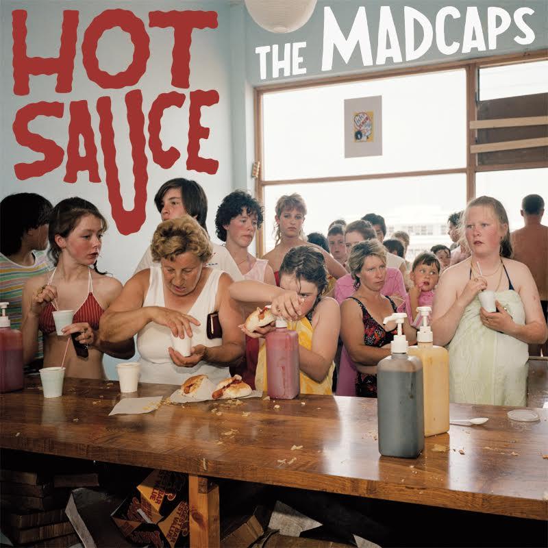"""THE MADCAPS """"Hot Sauce """" - FR - Les Supergrass des années 2010 !"""