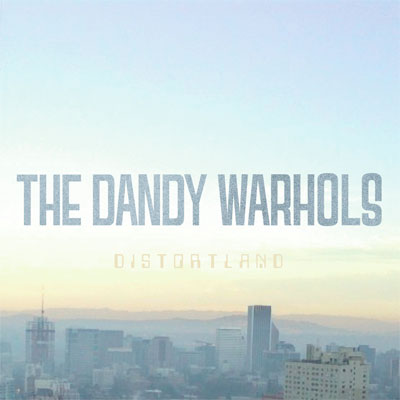 the_dandy_warhols_distortland
