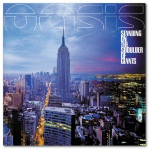 oasis-standing-on-the-shoulder-of-giants