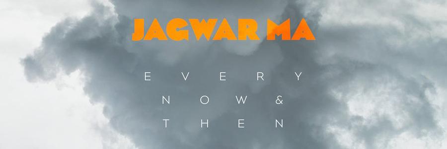 jagwar-ma-every-now-headline