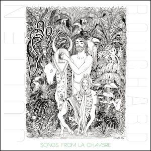 "JULIEN BOUCHARD ""Songs From La Chambre"" - FR - Songwriting délicat et inspiré"