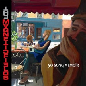Magnetic-fields-50-Song-Memoir-2017