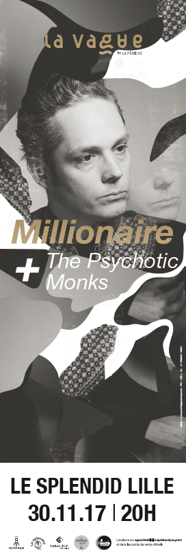 la vague - Millionaire - The Psychotic Monks