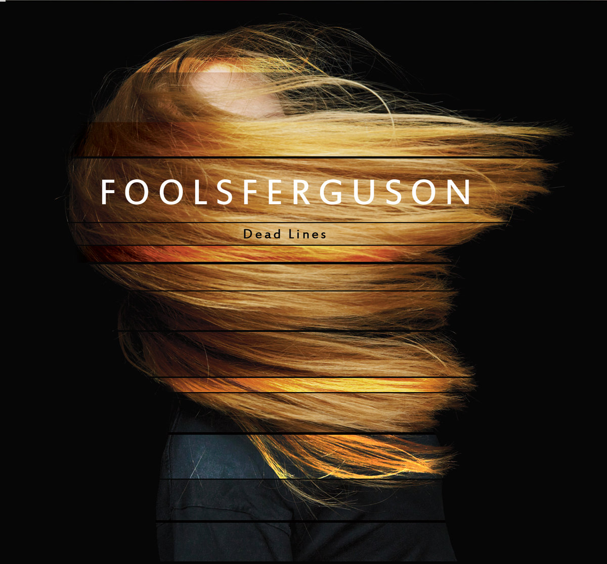 Fools Ferguson - Dead Lines
