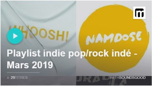 Playlist indie pop Mars 2019