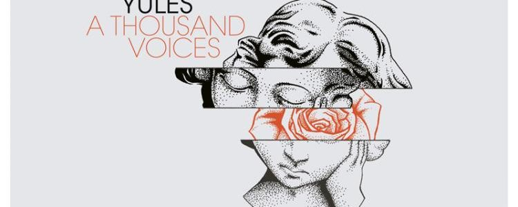 Yules A Thousand Voices