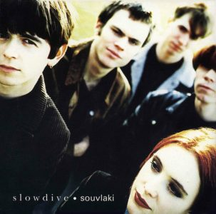 Slowdive Souvlaki album shoegaze